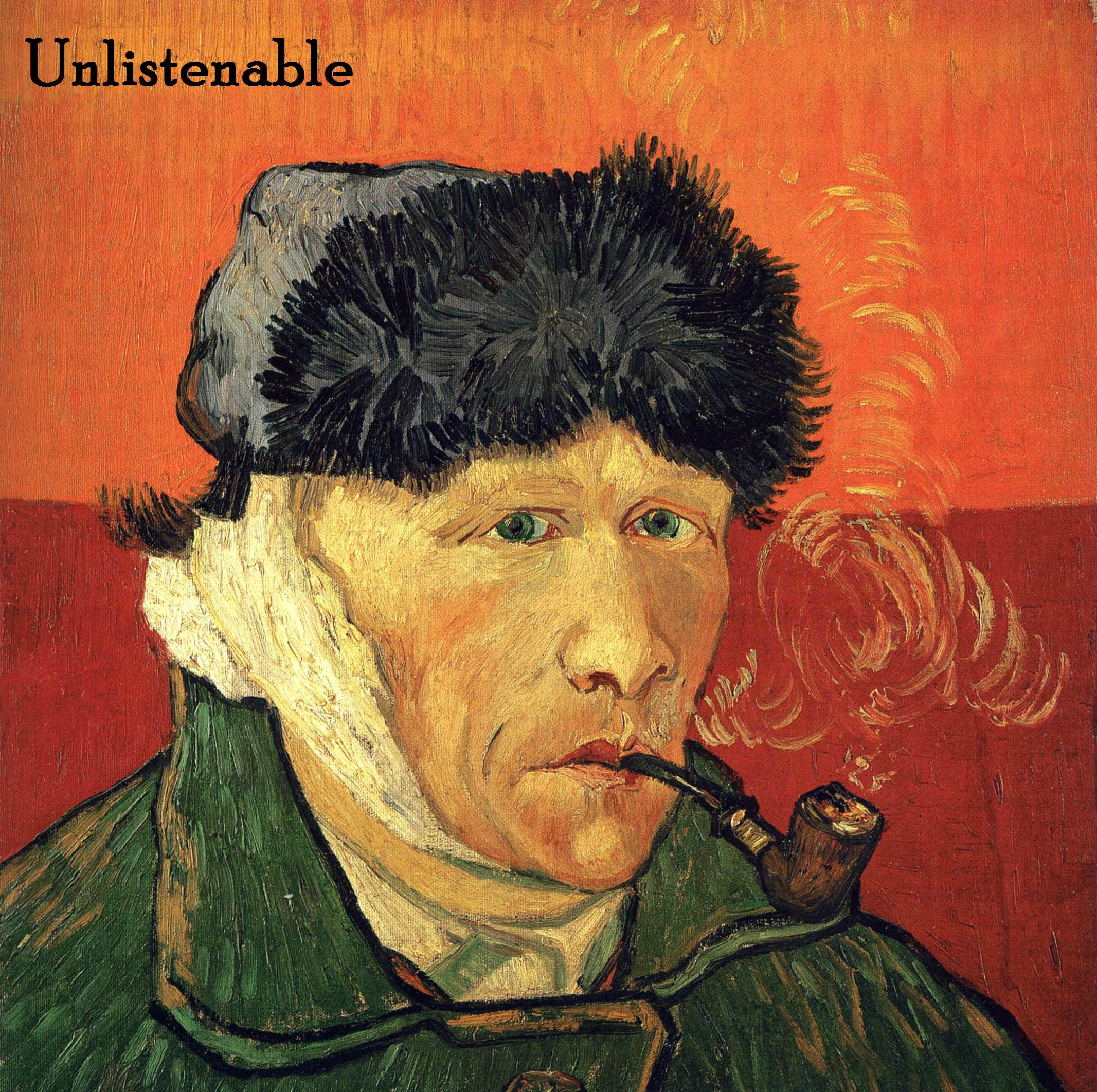 Unlistenable